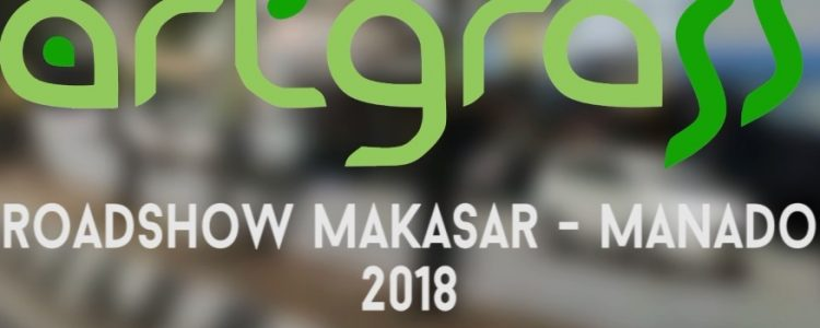 RoadShow ArtGrass – Sulawesi Part 1 – 23 Oktober 2018