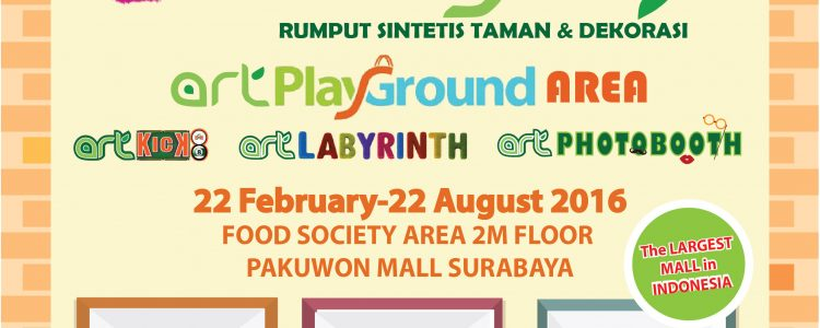 ArtPlayGround by ArtGrass at Pakuwon Mall Surabaya – Biggest Mall In Indonesia – February 2017
